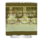 Love Is A Smoke Shower Curtain