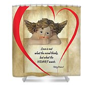 Love Is In The Heart Shower Curtain