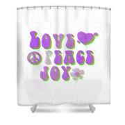 Love Peace And Joy 11 Shower Curtain