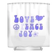 Love Peace And Joy 7 Shower Curtain
