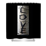 Love Written In The Trees 5 Shower Curtain