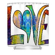 Loving Life Abstract Inspirational Artwork By Omaste Witkowski  Shower Curtain