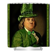 Lucky Ben Franklin In Green Shower Curtain