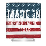 Made In Grand Saline, Texas Shower Curtain