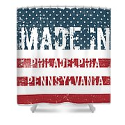 Made In Philadelphia, Pennsylvania Shower Curtain