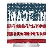 Made In West Warwick, Rhode Island Shower Curtain