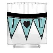 Pennant Deco Blues Streamer Sign I Love You Shower Curtain