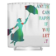 Marry Poppins Quote Shower Curtain