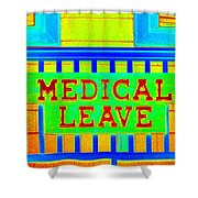 Medical Leave Art Shower Curtain