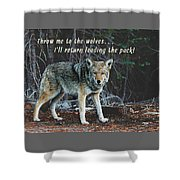 Menacing Wolf In The Woods Lead The Pack Shower Curtain