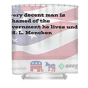 Mencken Quote 3 Shower Curtain