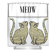 Meow Kitty  Shower Curtain