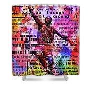 Michael Air Jordan Motivational Inspirational Independent Quotes 3 Shower Curtain
