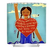 Midwives Of Standing Rock Shower Curtain
