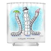 Millipede Snowman Shower Curtain