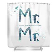 Mister And Mister  Shower Curtain