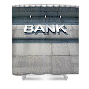Modern Bank Building Signage Shower Curtain