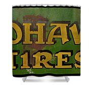 Mohawk Tires Antique Sign Shower Curtain