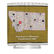 Montana Loves Dogs Shower Curtain