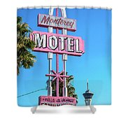 Monterey Motel Sign And The Stratosphere Shower Curtain
