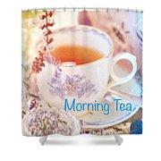 Morning Tea Shower Curtain