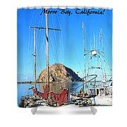 Morro Rock Morro Bay California Shower Curtain