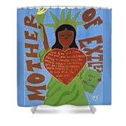 Mother Of Exiles Shower Curtain