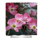Mother's Day Card Shower Curtain