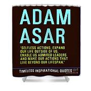 Motivational Quotes - Adam Asar Shower Curtain