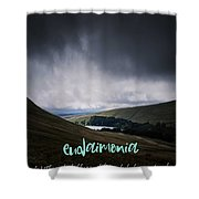 Motivational Travel Poster - Eudaimonia Shower Curtain