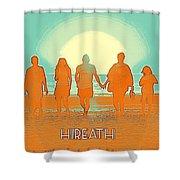 Motivational Travel Poster - Hireath 2 Shower Curtain