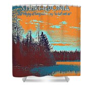 Motivational Travel Postmotivational Travel Poster - Strikhedonia 2er - Strikhedonia 2 Shower Curtain