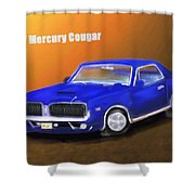 My 1967 Cougar  Shower Curtain