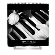 My Piano Bw Fine Art Photography Print Shower Curtain