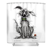 My Smelly Dog Shower Curtain