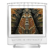 Nature In Abstract 3 Poster Shower Curtain