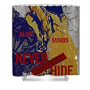 Never Hide Shower Curtain