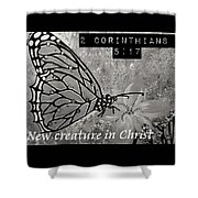New Creature In Christ Shower Curtain