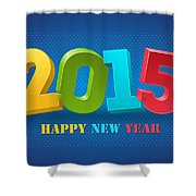 New Year 2015 Shower Curtain