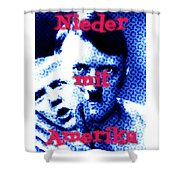 Nieder Mit Amerika Shower Curtain