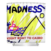 Night Boat To Cairo 1979 Shower Curtain