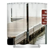 No Swimming Or Diving Shower Curtain