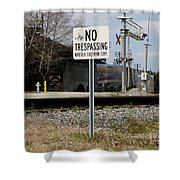 No Trespassing Sign Shower Curtain