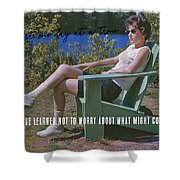No Worries Quote Shower Curtain