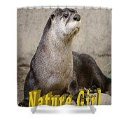 North American Otter Nature Girl Shower Curtain
