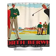 North Berwick, A London And North Eastern Railway Vintage Advertising Poster Shower Curtain
