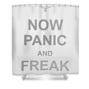Now Panic 0 Shower Curtain