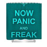 Now Panic 12 Shower Curtain