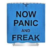 Now Panic 21 Shower Curtain