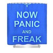 Now Panic 3 Shower Curtain